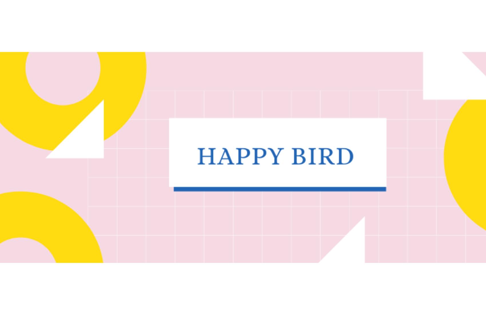 Happy bird