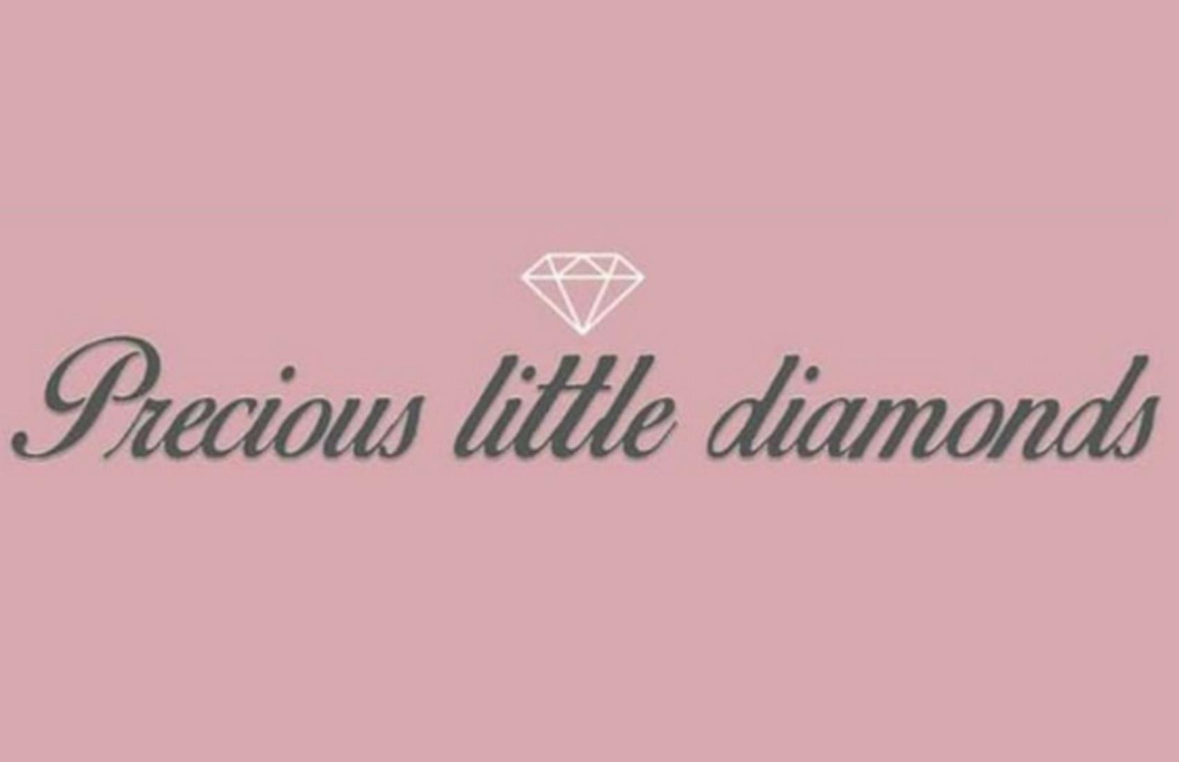 Precious little diamonds